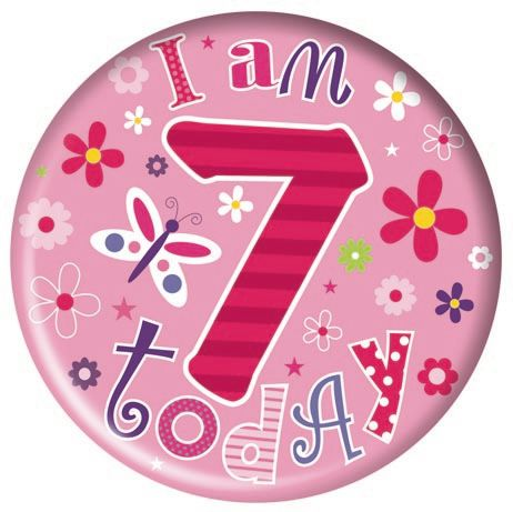 Badge 15cm Happy Birthday Age 7 Girl