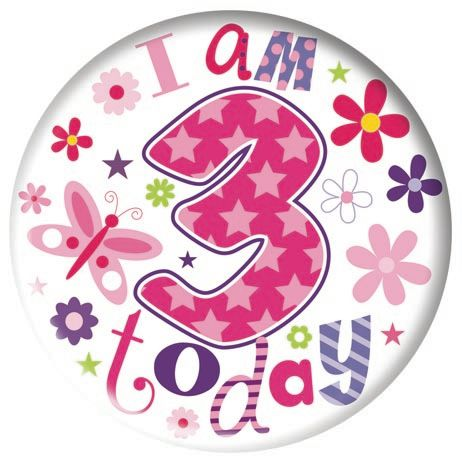 Badge 5cm Happy Birthday Age 3 Girl