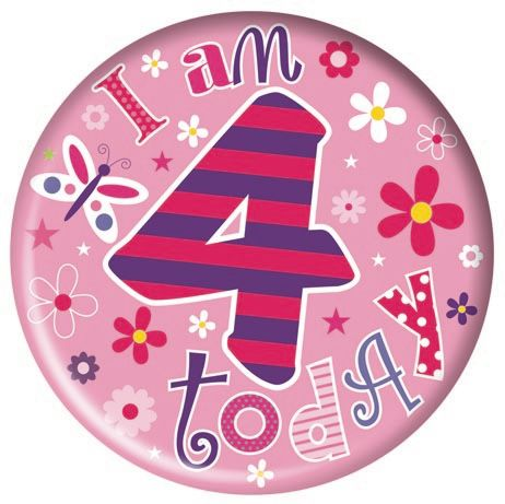 Badge 5cm Happy Birthday Age 4 Girl