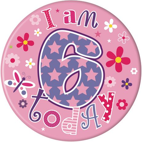 Badge 5cm Happy Birthday Age 6 Girl