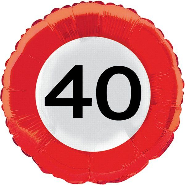 Traffic Sign 40th Party Foil Balloon Packet Birthday Helium Decoration